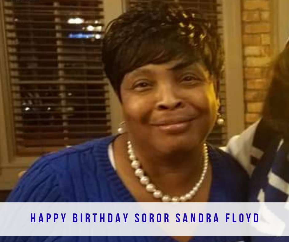 Happy Birthday Soror Sandra Floyd